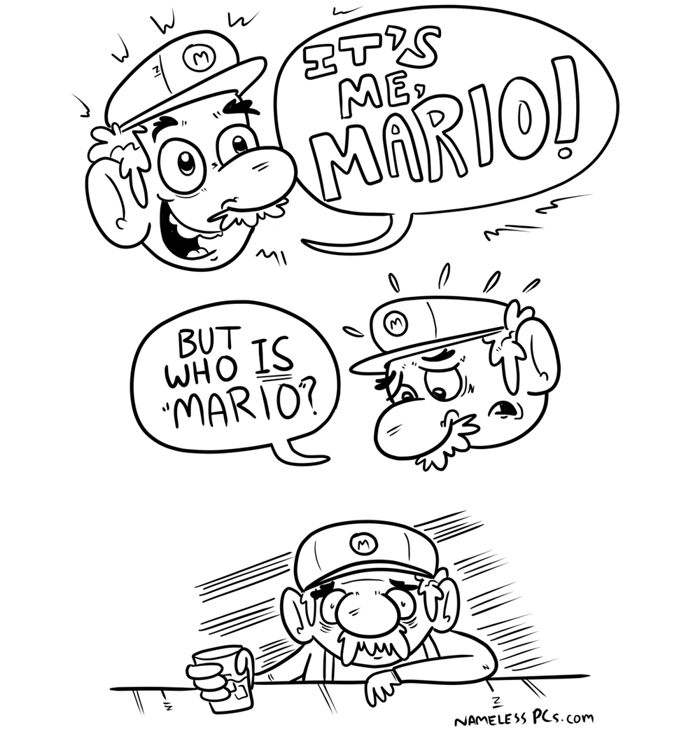 Who is Mario? A brother? A Turtle Hater? A plumber who refuses to plumb?